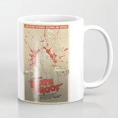 Death Proof Mug