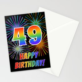 "49th Birthday ""49"" & ""HAPPY BIRTHDAY!"" w/ Rainbow Spectrum Colors + Fun Fireworks Inspired Pattern Stationery Cards"