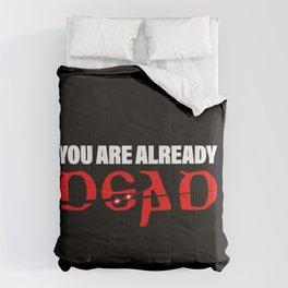 You Are Already Dead Japanese Translation Meme Comforters