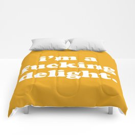 I'm A Fucking Delight Funny Quote Comforters