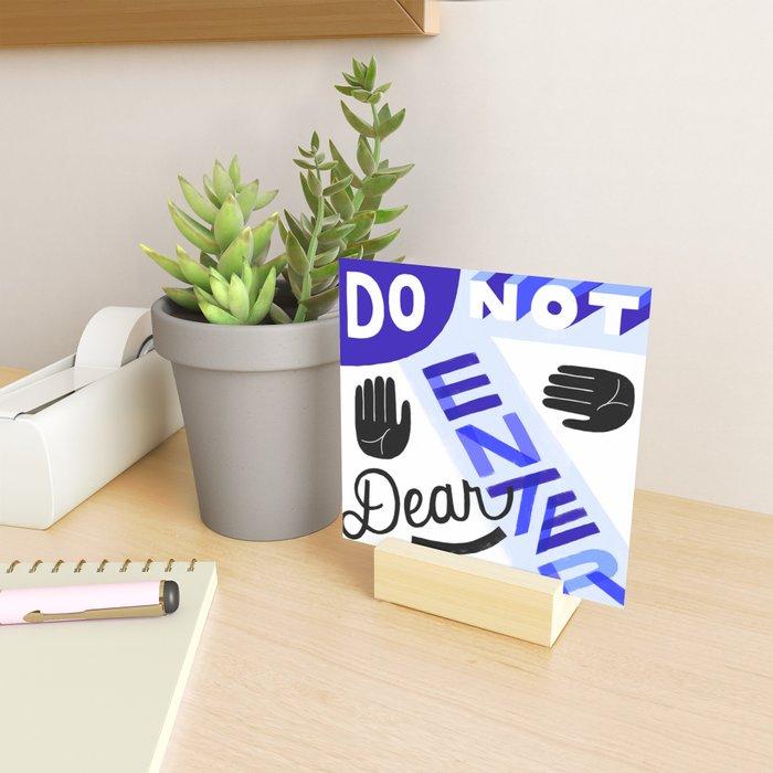 Do Not Enter, Dear Mini Art Print