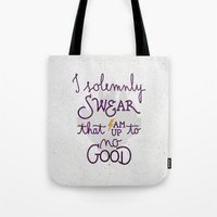 snape Tote Bags featuring I am up to no good by Earthlightened