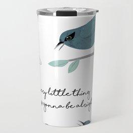 Three Little Birds (Parts 1 and 2) Travel Mug