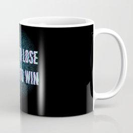 Born To Lose Living to Win Coffee Mug