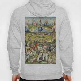 THE GARDEN OF EARTHLY DELIGHT - HEIRONYMUS BOSCH Hoody