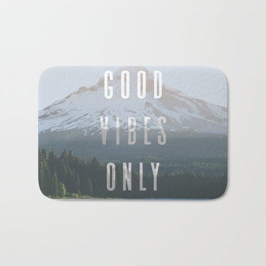 Good Vibes Only - Mt. Hood Bath Mat