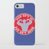 crossfit iPhone & iPod Cases featuring Pick Sh*t Up, Put Sh*t Down by Daniel Thompson