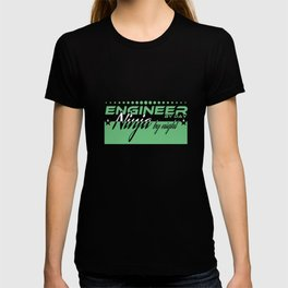 """Engineer by Day Ninja by"" tee design. Funny and sensible tee just right for you! Makes a cute gift! T-shirt"