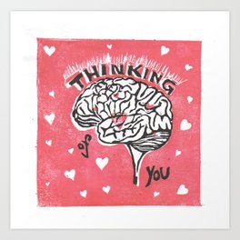 Thinking of You Brainy Valentine Art Print