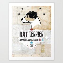 Rat Terrier: American Guard Dog Art Print
