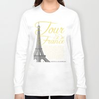tour de france Long Sleeve T-shirts featuring Tour De France Eiffel Tower by Wyatt Design