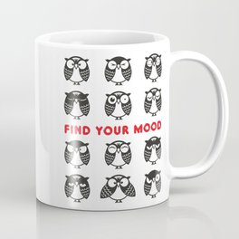 Owls. Find your mood. Coffee Mug