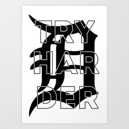Try HarDer Art Print