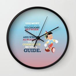 let your conscience be your guide.. Pinocchio  Wall Clock