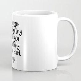 SKAM - Everyone you meet is fighting a battle you know nothing about Coffee Mug
