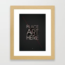The Art Placeholder Framed Art Print