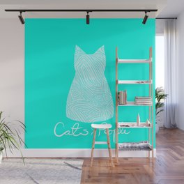 Cats are Better Than People Blue Abstract Colorful Print Wall Mural