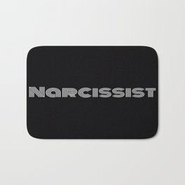 Narcissist Bath Mat