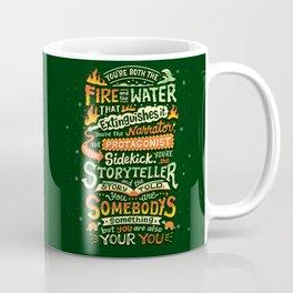 You are your you Coffee Mug
