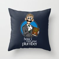 how i met your mother Throw Pillows featuring How I Met Your Plumber by Mike Handy Art