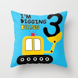 I'm digging being 3 Throw Pillow