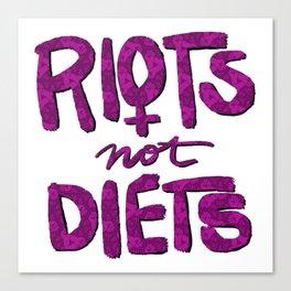 Riots not Diets Canvas Print