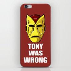 Tony Was Wrong iPhone & iPod Skin