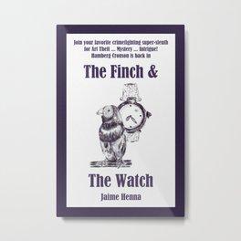 Finch & Watch Metal Print