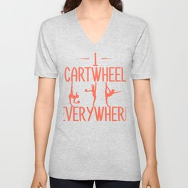 Gymnast I Cartwheel Everywhere Gymnastics Unisex V-Neck