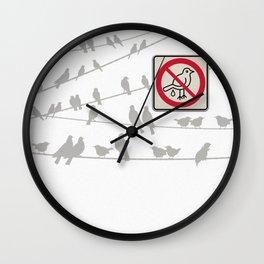 Birds Sign - NO droppings 2 Wall Clock