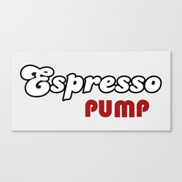 Espresso Pump Canvas Print