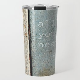All You Need Is Love Travel Mug
