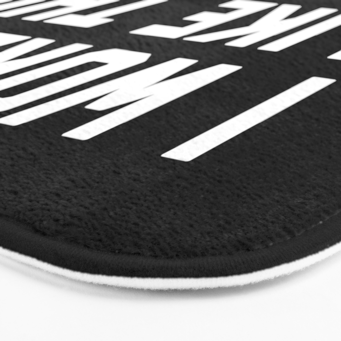 Woke Up Tired Funny Quote Bath Mat