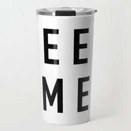 Beer Me Travel Mug