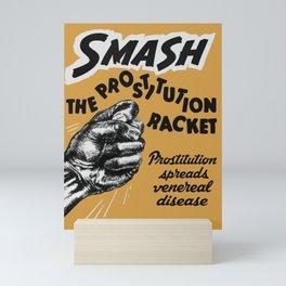 Smash the Prostitution Racket - Vintage Health Poster - 1942 Mini Art Print