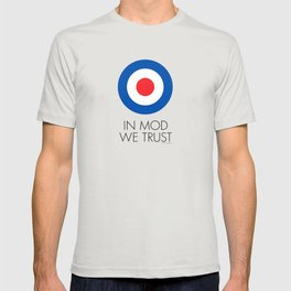 In Mod We Trust T-shirt
