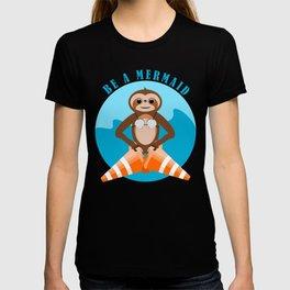 Sloth Be a mermaid T-shirt