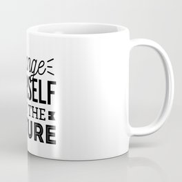 Change yourself, not the nature. Fridays for future Greta Climate Change. Coffee Mug