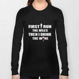 Running T-Shirt Funny Runner Drink The Wine Gift Apparel Long Sleeve T-shirt