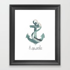 Be my Anchor Framed Art Print