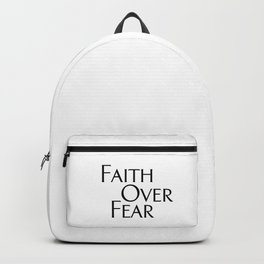 Faith Over Fear Backpack
