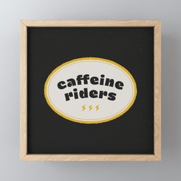 Caffeine Riders Framed Mini Art Print