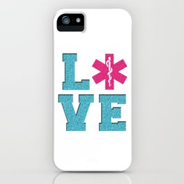 EMT Love EMS Doctor Nurse Paramedic Caduceus Medicine Gift iPhone Case