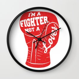 I'm A Fighter Not A Lover - Red Wall Clock