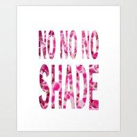 NO NO NO SHADE Art Print