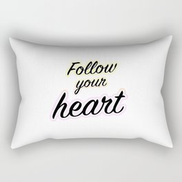 Follow Your Heart - Typography Rectangular Pillow