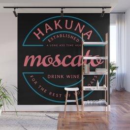 Hakuna Moscato Wall Mural