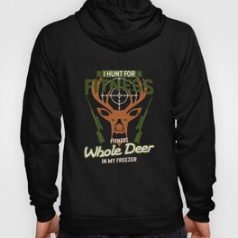 I Hunt For Fitness Hunting print | Tee Whole Deer Hunter Hoody
