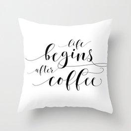 PRINTABLE Art,Life Begins After Coffee,Coffee Sign,Coffee Print,Bar Decor,Restaurant Decor Throw Pillow
