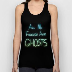 All My Friends are Ghosts Unisex Tank Top